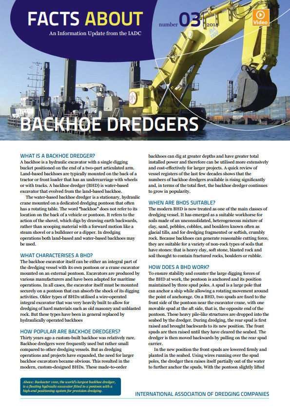 """Facts About Backhoe Dredgers"" describes how modern backhoes work to excavate a dredging site and when and where they are the appropriate equipment choice."