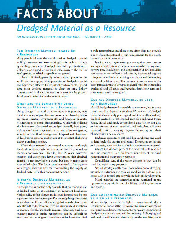"""""""Facts About Dredged Material as a Resource"""" describes the true nature of dredged material, which contrary to common opinion, is usually clean and usable."""