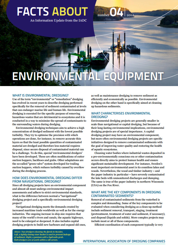 """Facts About Environmental Equipment"" describes equipment specifically developed to remove and remediate contaminated sediments and protect the nearby waters."