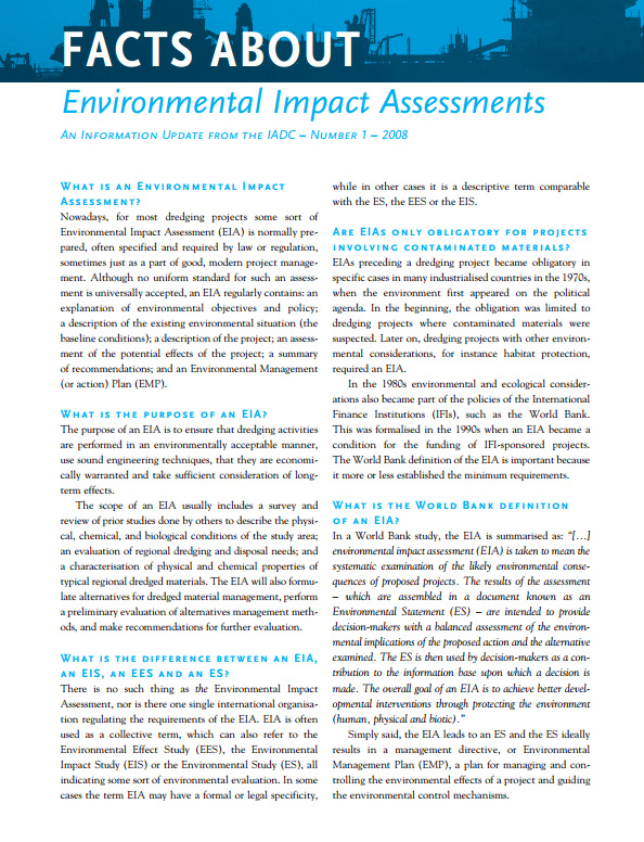 """""""Facts About Environmental Impact Assessments"""" describes how, when and why to evaluate the environmental situation prior to the start of a dredging project."""