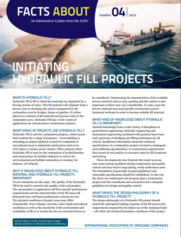 """Facts About Initiating Hydraulic Fill Projects"" describes the technical knowledge needed to design and successfully construct a land reclamation project."