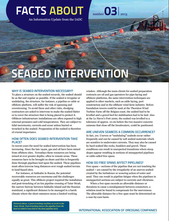 """Facts About Seabed Intervention"" describes how dredging performs the crucial task of preparing the seabed for offshore installations and pipelines."