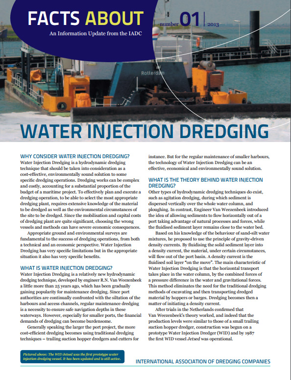"""Facts About Water Injection"" describes a relatively new hydrodynamic dredging technique that is low-impact, economically viable and environmentally sound."