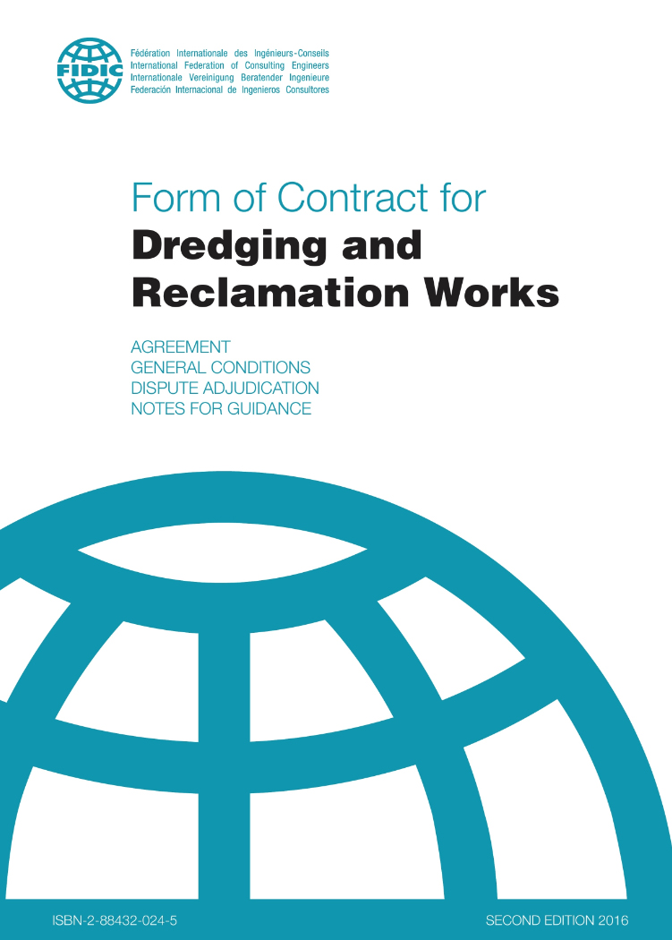 Form of Contract for Dredging and Reclamation Works (Dredgers Contract; Second Edition, 2016).