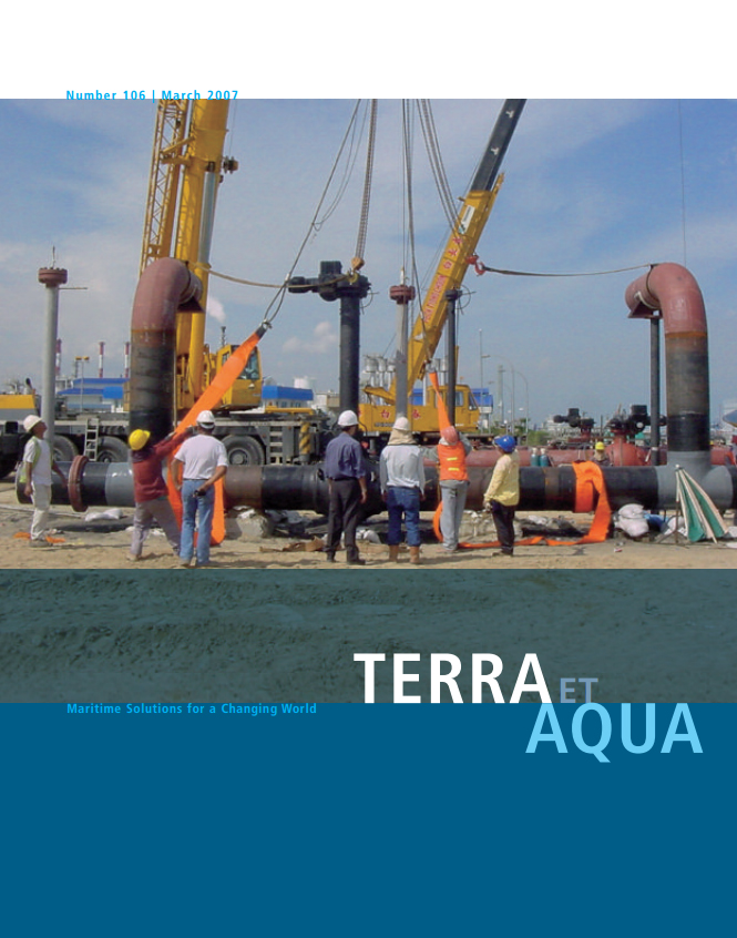 Preparing to place a valve for a gas pipeline in the Far East: Dredging and maritime infrastructure companies recruit employees from their host as well as their home countries, people who are both highly skilled individuals and yet value teamwork.
