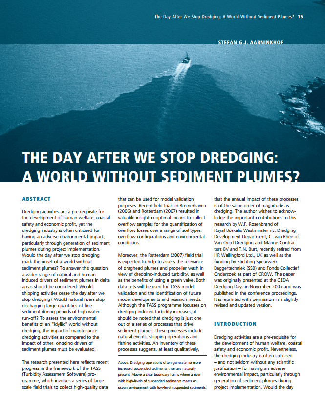 The Day After We Stop Dredging: A World Without Sediment Plumes?