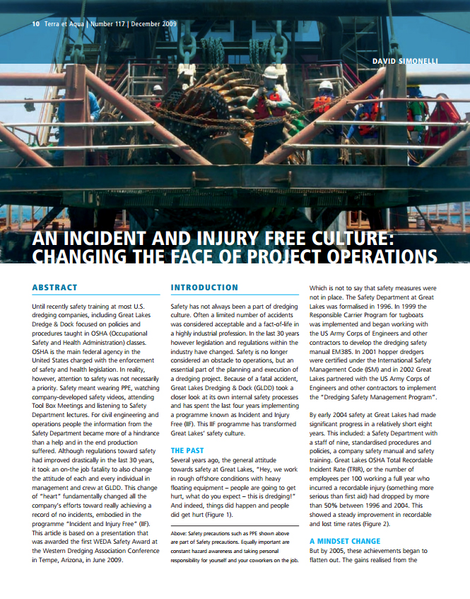 An Incident and Injury Free Culture: Changing the Face of Project Operations