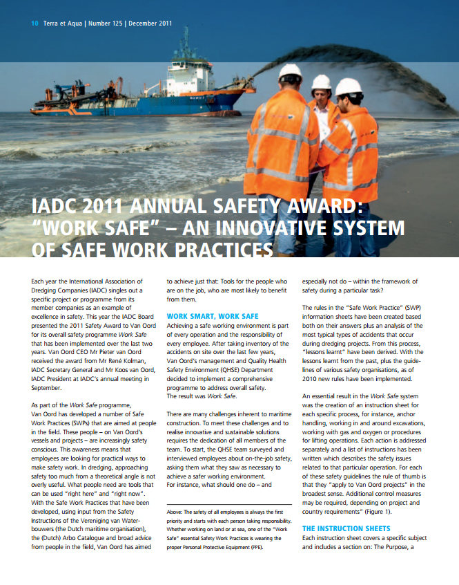 """Work Safe"" – An Innovative System of Safe Work Practices (IADC 2011 Annual Safety Award)"