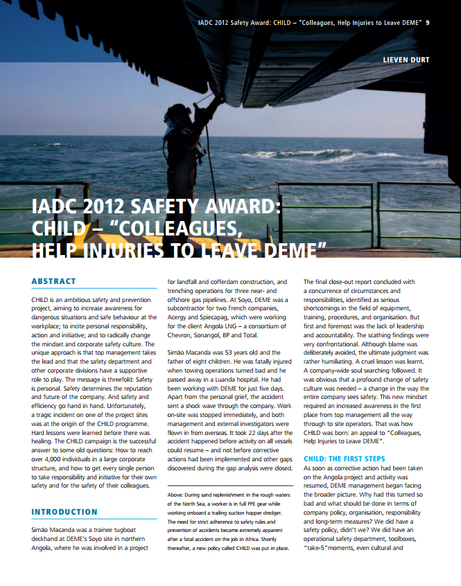 "CHILD – ""Colleagues, Help Injuries to Leave DEME"" - IADC 2012 Safety Award"