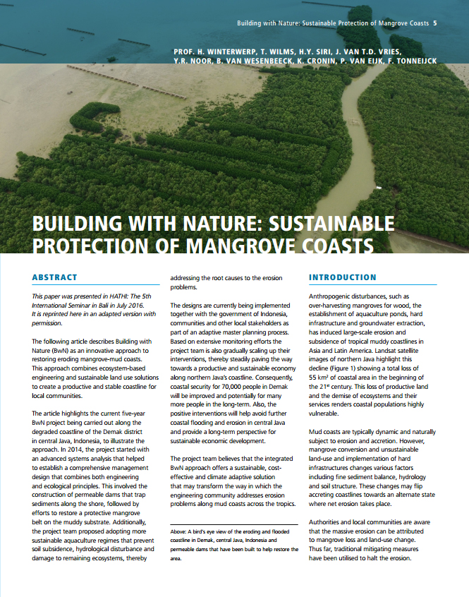 Building with Nature is an innovative approach that combines natural processes with innovative engineering methods to realise sustainable projects.