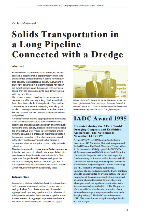 Solids Transportation in a Long Pipeline Connected with a Dredge