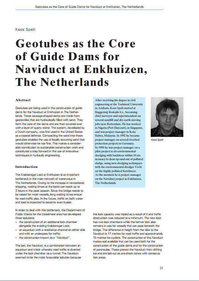 Geotubes as the Core of Guide Dams for Naviduct at Enkhuizen, The Netherlands