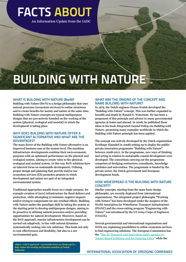 """Facts About Building with Nature"" describes an approach to planning and designing infrastructure that respects nature and uses natural forces proactively."