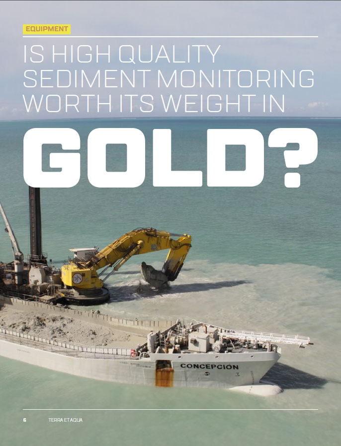 Is high quality sediment monitoring worth its weight in gold?