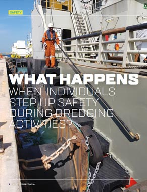 What happens when individuals step up safety during dredging activities?